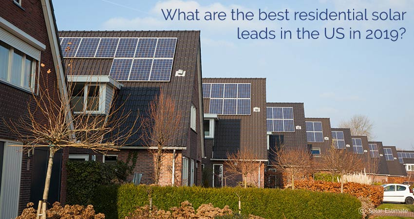 Best residential solar leads in the US in 2019