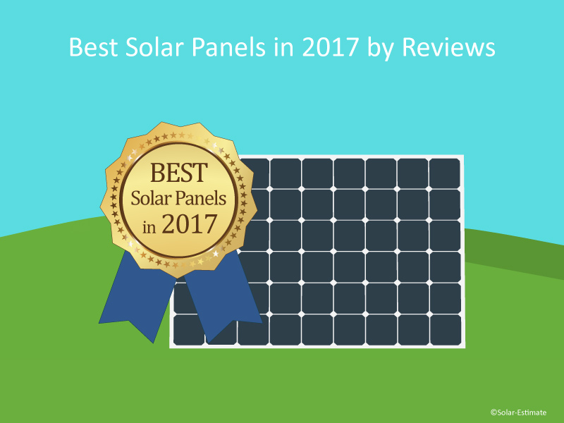 Best Solar Panels in 2017 by Reviews