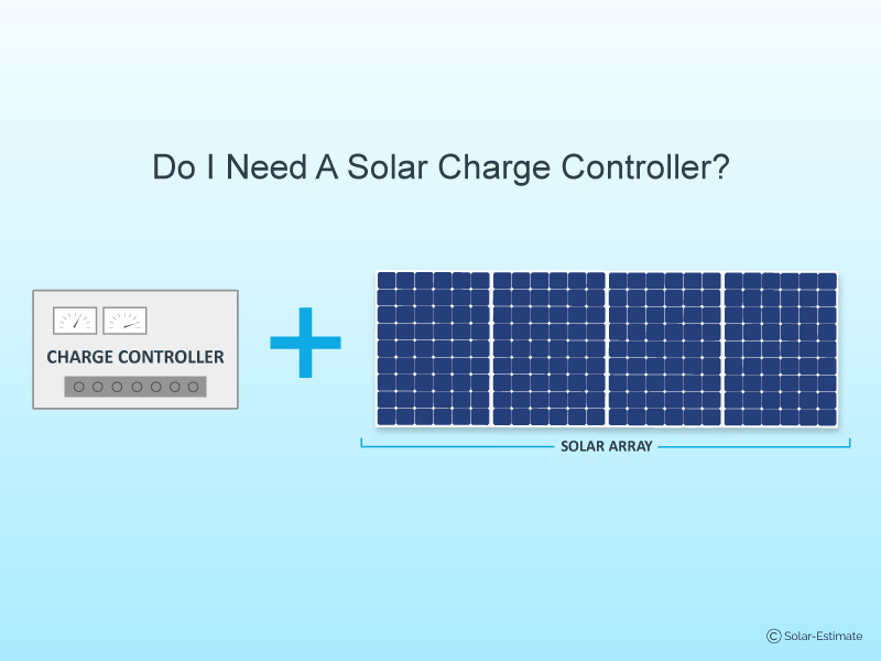 Do I Need a Solar Charge Controller for My Solar Array?