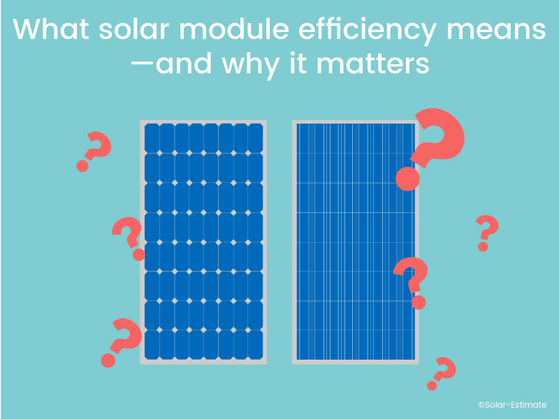 What solar module efficiency means—and why it matters